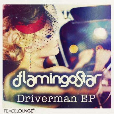 brand new EP DRIVERMAN (feat. Azul) by Flamingo Star